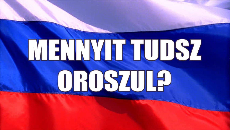 Teszteld az orosz tudásod!